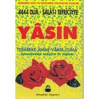 Yasin - 4444 Dua - Salat-ı Tefriciyye