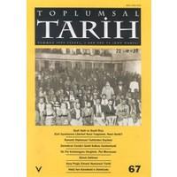 Toplumsal Tarih Dergisi Sayı: 67