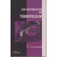 Çok Kültürlülük ve Türkiyelilik
