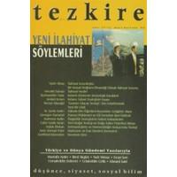Tezkire Dergisi Sayı: 31 - 32 Yeni İlahiyat Söylemleri