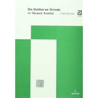 İbn Haldun'un Metodu ve Siyaset Teorisi