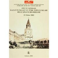 1552 ve Sonrası: Kazan'ın İşgali ve Türk Toplulukları Bilgi Şöleni Bildirileri