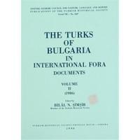 The Turks of Bulgaria in International Fora Documents Volume 2 (1986)