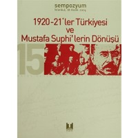 1920-21'ler Türkiyesi ve Mustafa Suphi'lerin Dönüşü