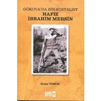 Gökova'da Bir Sosyalist Hafız İbrahim Mersin