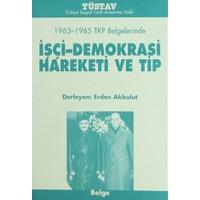 İşçi-Demokrasi Hareketi ve Tip
