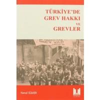 Türkiye'de Grev Hakkı ve Grevler
