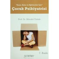 Anne, Baba ve Eğitimciler için Çocuk Psikiyatristi