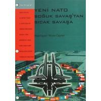 Yeni Nato Soğuk Savaştan Sıcak Savaşa