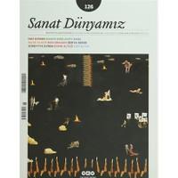 Sanat Dünyamız İki Aylık Kültür ve Sanat Dergisi Sayı: 126