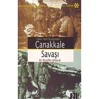 Çanakkale Savaşı: Yakın Tarih İncelemeleri 1