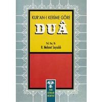 Kur'an-ı Kerim'e Göre Dua
