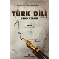 Fakülte ve Yüksekokullar İçin Türk Dili Ders Kitabı 2011