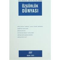 Özgürlük Dünyası Aylık Sosyalist Teori ve Politika Dergisi Sayı : 237 - Ocak 2013