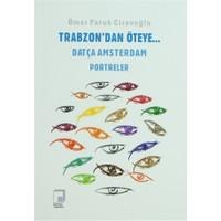 Trabzon'dan Öteye... Datça Amsterdam