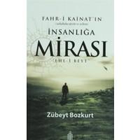 Fahr-i Kainat'ın İnsanlığa Mirası