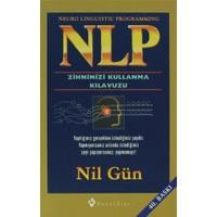 NLP Zihninizi Kullanma Kılavuzu / Neuro Linguistic Programming