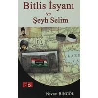 Bitlis İsyanı ve Şeyh Selim