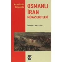 Osmanlı İran Münasebetleri