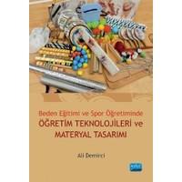 Beden Eğitimi ve Spor Öğretiminde Öğretim Teknolojileri ve Materyal Tasarımı