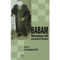 Babam Molla Ramazan El-Buti