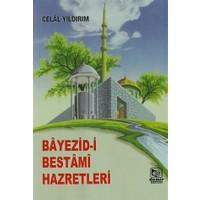 Bayezid-i Bestami Hazretleri