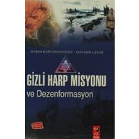 Gizli Harp Misyonu ve Dezenformasyon