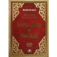 Kur'an-ı Kerim ve Yüce Meali ( Rahle Boy, Bilgisayar Hatlı - Meal-013)