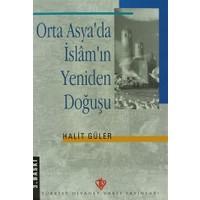 Orta Asya'da İslam'ın Yeniden Doğuşu