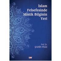 İslam Felsefesinde Mistik Bilginin Yeri