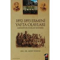 1892 - 1893 Ermeni Yafta Olayları