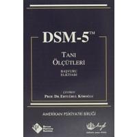 DSM-5 Tanı Ölçütleri Başvuru El Kitabı