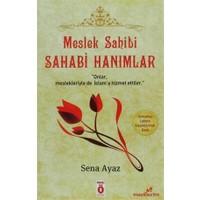 Meslek Sahibi Sahabi Hanımlar (Osmanlıca - Latince Karşılaştırmalı Baskı)
