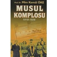 Musul Komplosu - Mim Kemal Öke