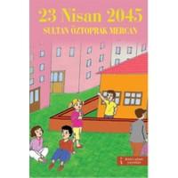 23 Nisan 2045