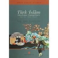 Türk İslam Süsleme Sanatları