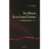 İlk Dönem İslam Tarihi Üzerine - Makaleler