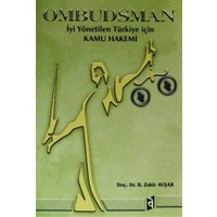 Ombudsman İyi Yönetilen Türkiye için Kamu Hakemi