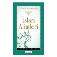 İslam Alimleri - Yolumuzu Aydınlatanlar