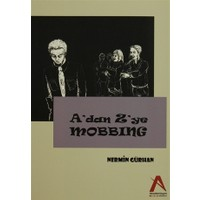A'dan Z'ye Mobbing