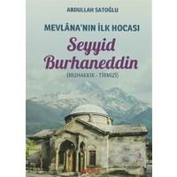 Mevlana'nın İlk Hocası Seyyid Burhaneddin