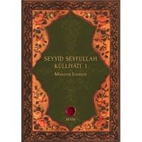 Seyyid Seyfullah Külliyatı 1