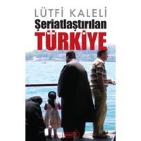 Şeriatlaştırılan Türkiye