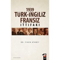 1939 Türk-İngiliz-Fransız İttifakı