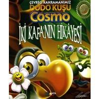 İki Kafa'nın Hikayesi - Çevreci Kahramanımız Dodo Kuşu Cosmo