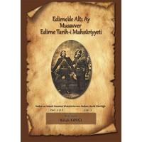 Edirne'de Altı Ay Musavver Edirne Tarih-i Mahsurriyeti