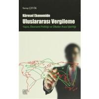 Küresel Ekonomide Uluslararası Vergileme Yapısı, Ekonomi Politiği ve Ülkeler Arası İşbirliği