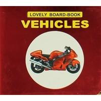 Vehıcles Lovely Board-Book