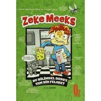 Zeke Meeks Bu Bilimsel Deney Tam Bir Felakat
