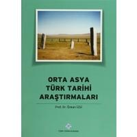 Orta Asya Türk Tarihi Araştırmaları